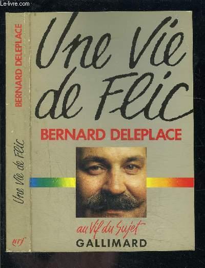 UNE VIE DE FLIC / COLLECTION AU VIF DU SUJET
