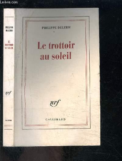 LE TROTTOIR AU SOLEIL