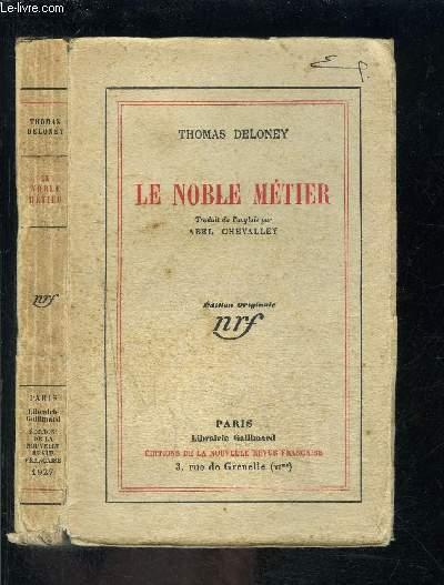 LE NOBLE METIER