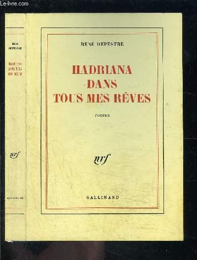 HADRIANA DANS TOUS MES REVES- ENVOI DE L AUTEUR