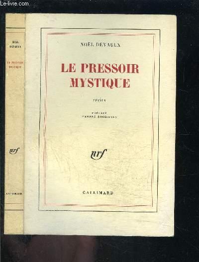 LE PRESSOIR MYSTIQUE