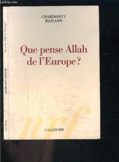 QUE PENSE ALLAH DE L EUROPE?