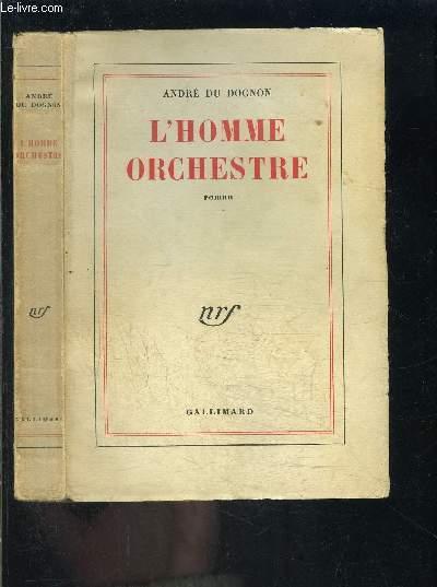 L HOMME ORCHESTRE