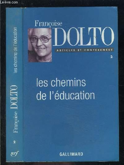 LES CHEMINS DE L EDUCATION