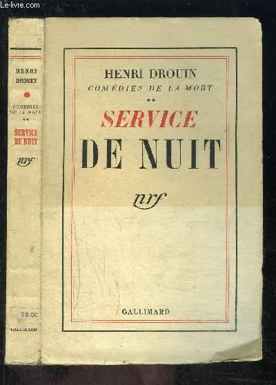 COMEDIE DE LA MORT- TOME 2- SERVICE DE NUIT