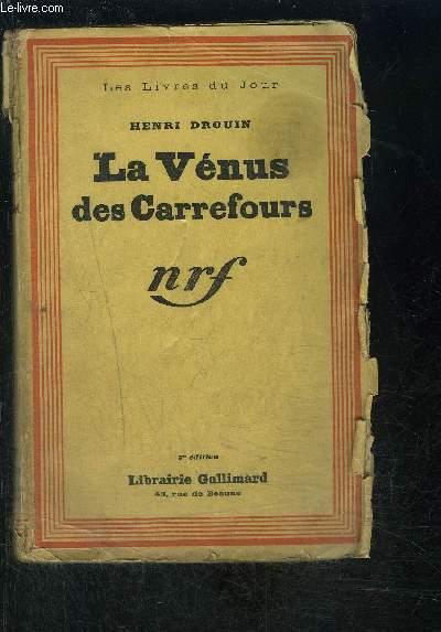 LA VENUS DES CARREFOURS