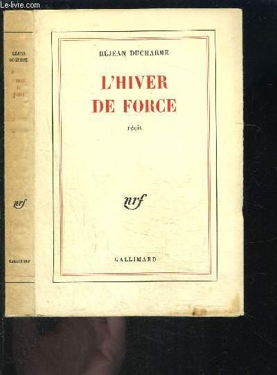 L HIVER DE FORCE
