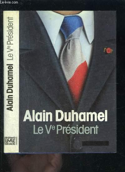 LE Ve PRESIDENT