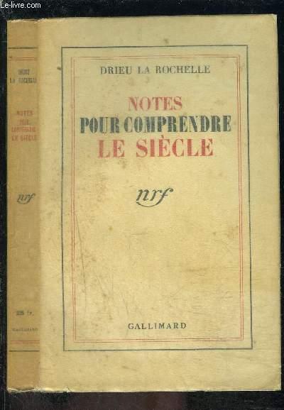 NOTES POUR COMPRENDRE LE SIECLE