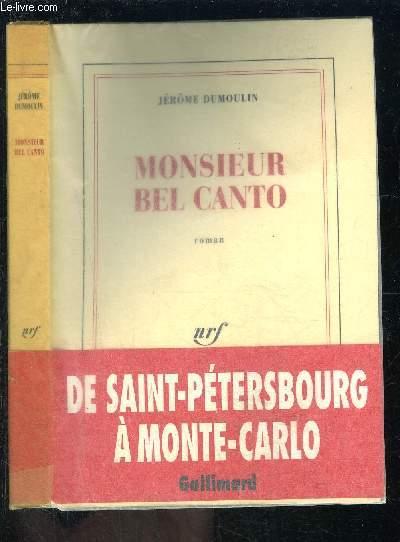 MONSIEUR BEL CANTO
