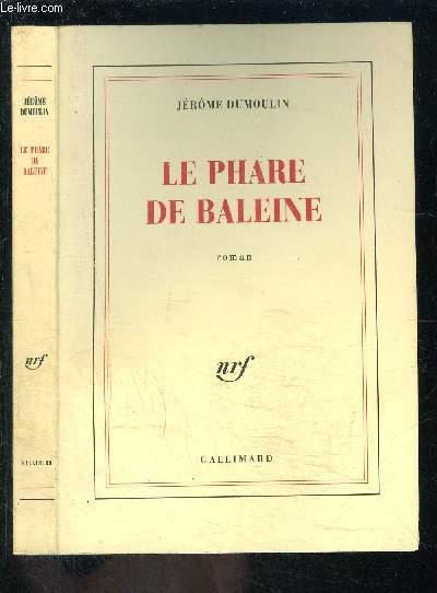 LE PHARE DE BALEINE
