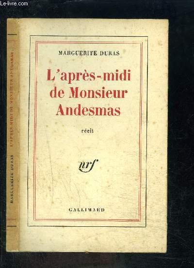 L APRES MIDI DE MONSIEUR ANDESMAS