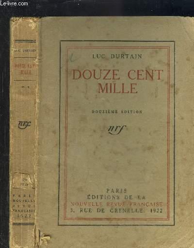 DOUZE CENT MILLE