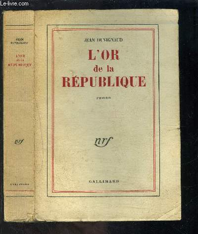 L OR DE LA REPUBLIQUE