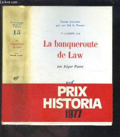 LA BANQUEROUTE DE LAW- 30 JOURNEES QUI ONT FAIT LA FRANCE N°15- 17 JUILLET 1720