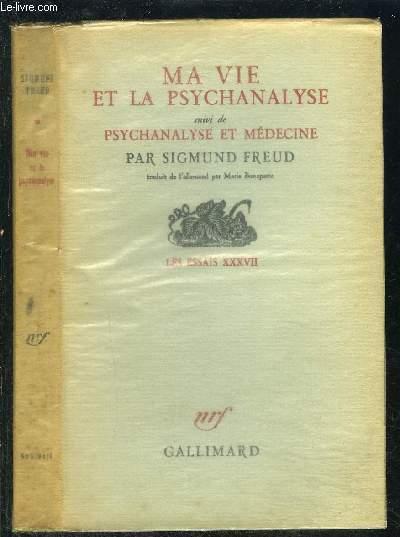 MA VIE ET PSYCHANALYSE suivi de PSYCHANALYSE ET MEDECINE