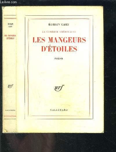 LES MANGEURS D ETOILES- LA COMEDIE AMERICAINE