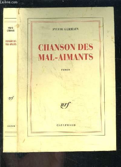 CHANSON DES MAL AIMANTS