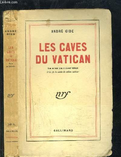 LES CAVES DU VATICAN / FARCE EN 3 ACTES ET 19 TABLEAUX