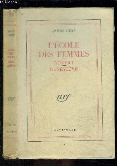 L ECOLE DES FEMMES- ROBERT GENEVIEVE