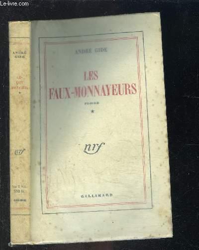 LES FAUX MONNAYEURS- TOME 1 vendu seul
