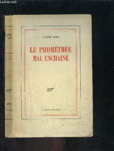 LE PROMETHEE MAL ENCHAINE