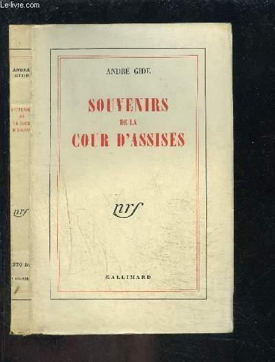 SOUVENIRS DE LA COUR D ASSISES- ROUEN MAI 1912