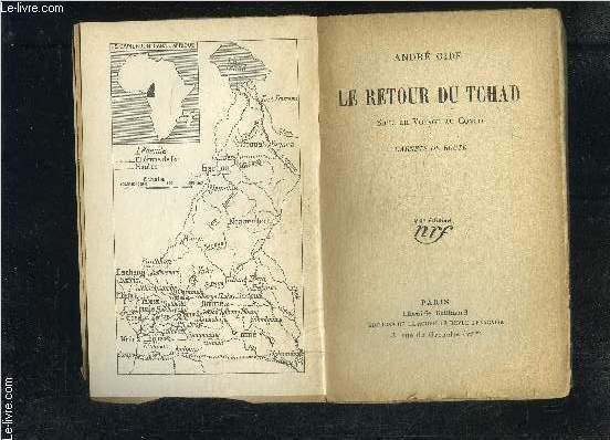 LE RETOUR DU TCHAD- SUITE DU VOAYGE AU CONGO- CARNETS DE ROUTE