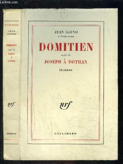 DOMITIEN suivi de JOSEPH A DOTHAN
