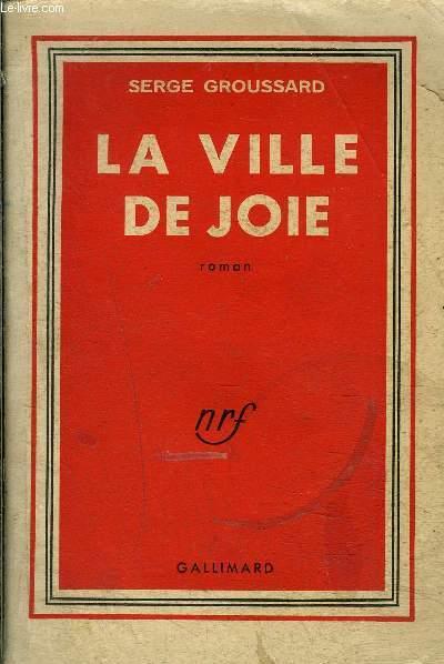 LA VILLE DE JOIE -