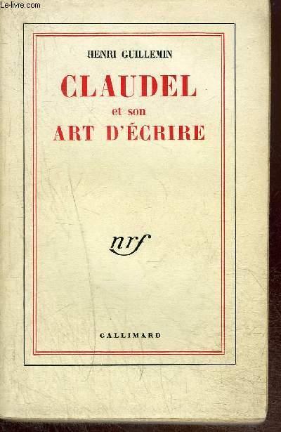 CLAUDEL ET SON ART D'ECRIRE
