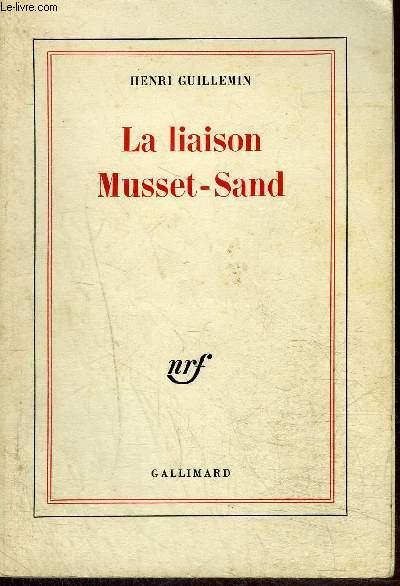 LA LIAISON MUSSET-SAND