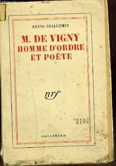 M. DE VIGNY HOMME D'ORDRE ET POETE