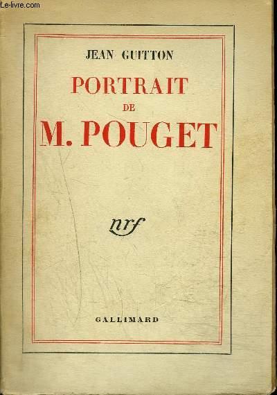 PORTRAIT DE M. POUGET
