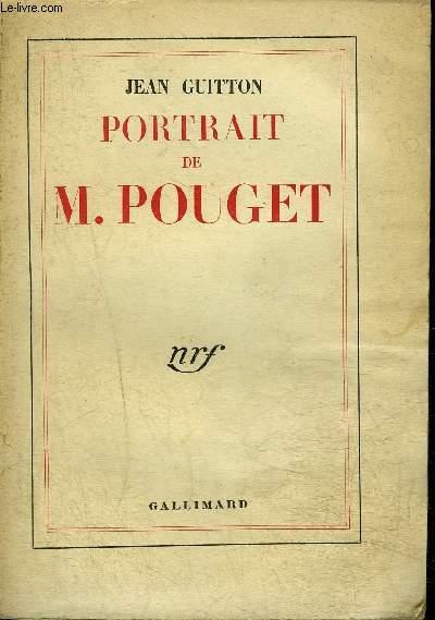 PORTRAIT DE M.POUGET