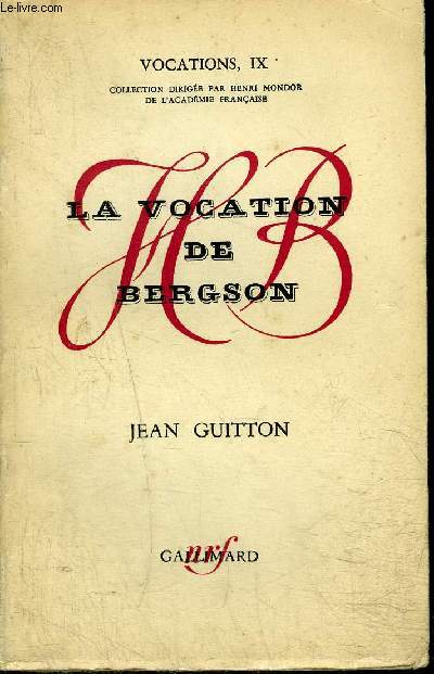 LA VOCATION DE BERGSON