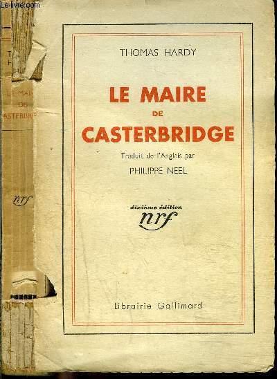 LE MAIRE DE CASTERBRIDGE- HISTOIRE D'UN HOMME DE CARACTERE