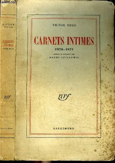 CARNETS INTIMES : 1870-1871