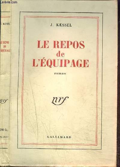 LE REPOS DE L'EQUIPAGE