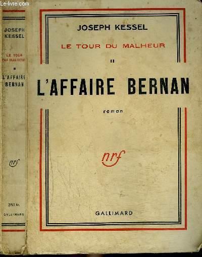 LE TOUR DU MALHEUR II : L'AFFAIRE BERNAN