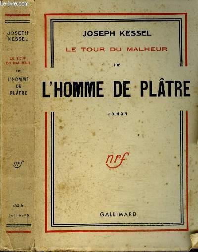 LE TOUR DU MALHEUR IV : L'HOMME DE PLÂTRE
