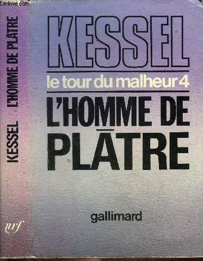 LE TOUR DU MALHEUR 4 : L'HOMME DE PLÂTRE