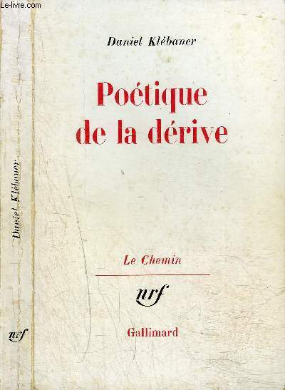 POETIQUE DE LA DERIVE