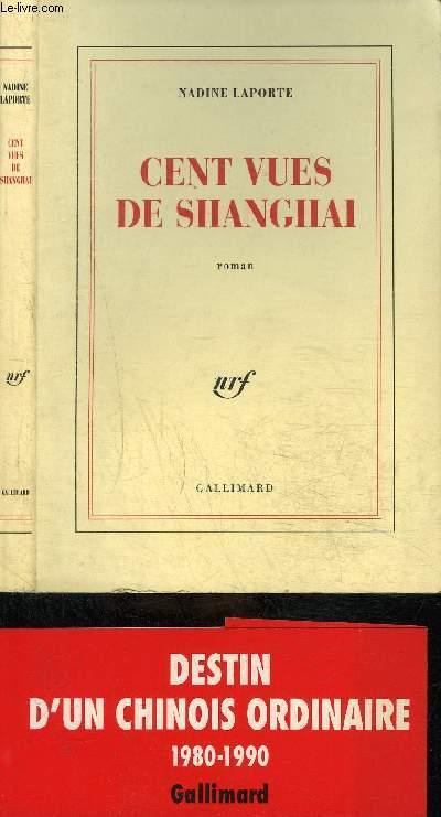CENT VUES DE SHANGHAI