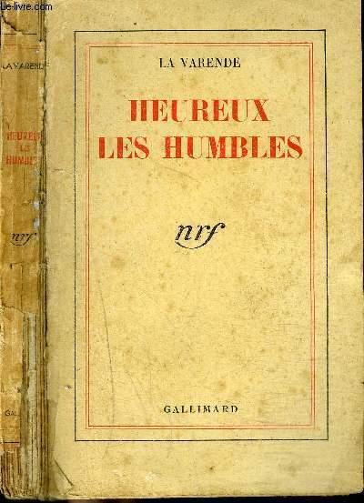 HEUREUX LES HUMBLES