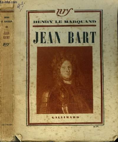 JEAN BART CORSAIRE ET BOURGEOIS DE DUNKERQUE