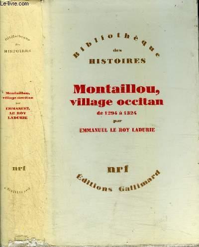 MONTAILLOU, VILLAGE OCCITAN DE 1294 A 1324