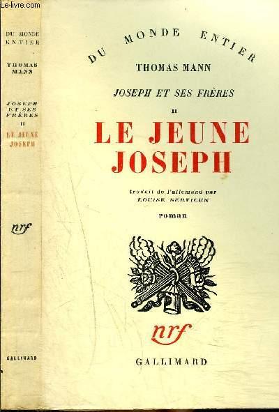 JOSEPH ET SES FRERES II : LE JEUNE JOSEPH