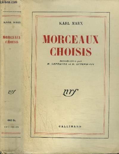 MORCEAUX CHOISIS : INTRODUCTIONS PAR H.LEFEBVRE ET N.GUTERMANN