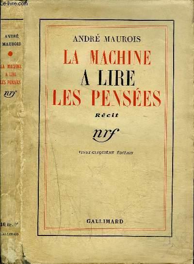 LA MACHINE A LIRE LES PENSEES